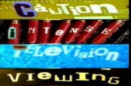 Children's ITV 1994: a 'caution, intense television viewing' campaign.